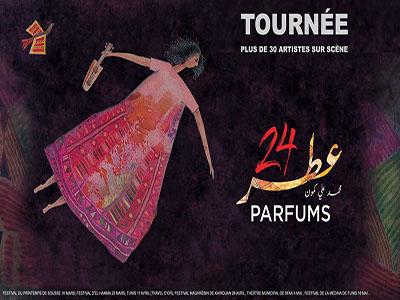 Spectacle 24 Parfums - Kairouan