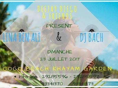 LINA BEN ALI et DJ BACH au Coco Beach Khayam Garden le 23 juillet