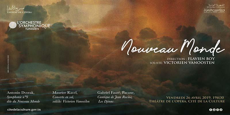 Concert du  Nouveau monde avec L'Orchestre Symphonique Tunisien le 26 avril