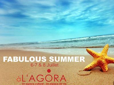 Expo-vente : Fabulous Summer du 6 au 8 juillet à l'Agora