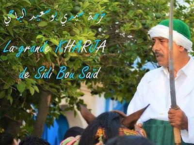 La grande Kharja de Sidi Bou Saïd